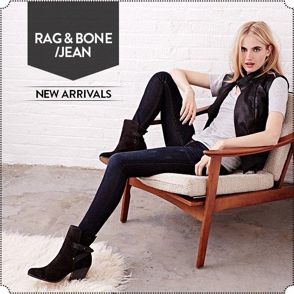 RAG & BONE/JEAN - NEW ARRIVALS
