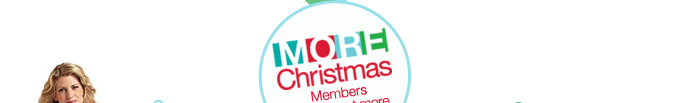 MORE Christmas | Members always get more | SHOP YOUR WAY(SM)