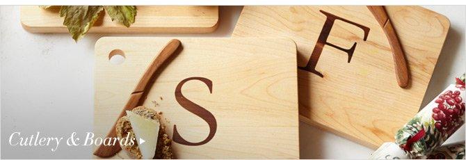 Cutlery & Boards