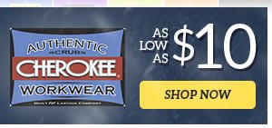 Cherokee WorkWear as low as $10 - Shop Now