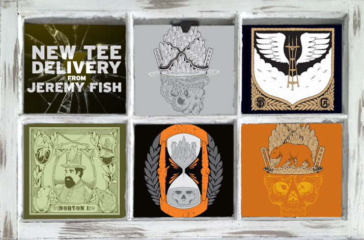 New Tees from Jeremy Fish