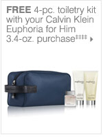 FREE 4-pc. tioletry kit with your Calvin  Klein Euphoria for Him 3.4-oz. purchase‡‡‡‡