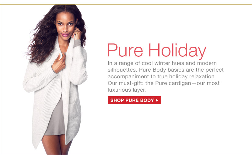 Pure Holiday | SHOP PURE BODY