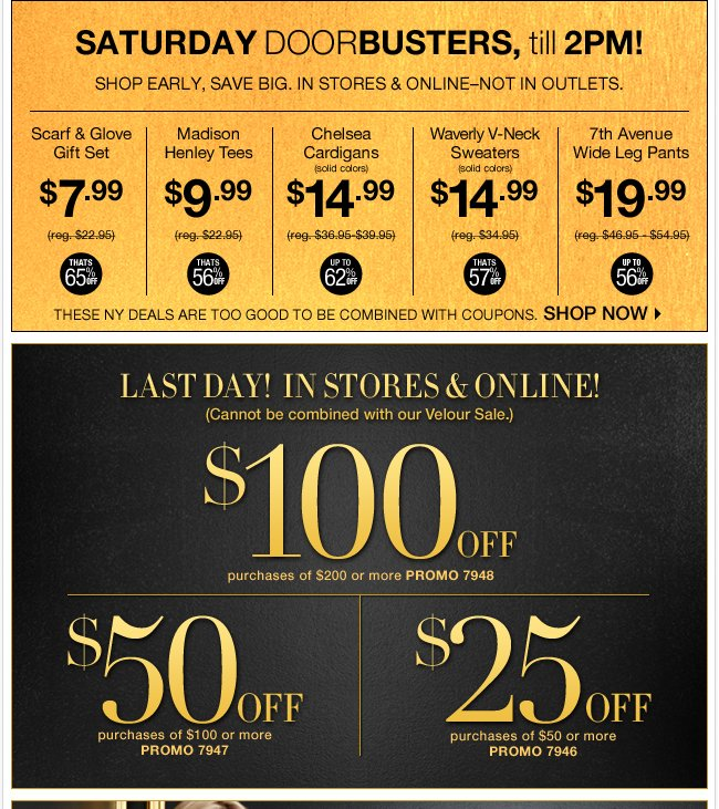 Saturday Doorbusters til 2pm + Last Day - Save Up to $100!