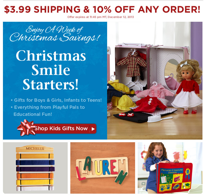 Enjoy A Week of Christmas Savings: $3.99 Shipping & 10% - Only 5 Days Left!