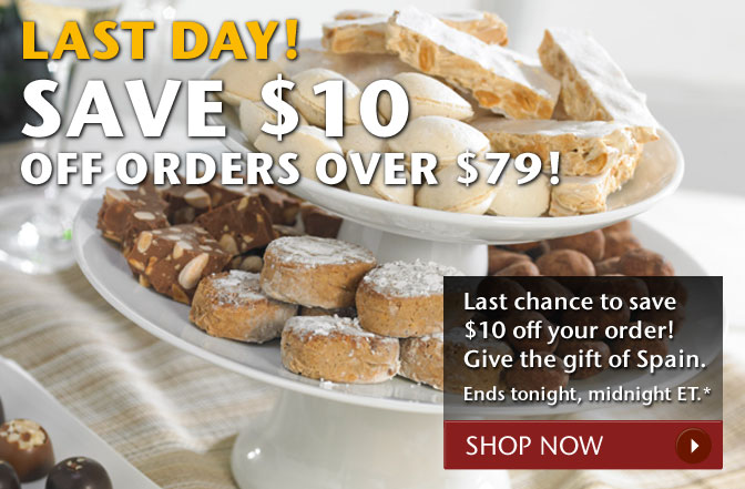 Last Day! Save $10 Off Orders Over $79! Last chance to save $10 off your order! Give the gift of Spain. Ends tonight, midnight ET.* Shop Now