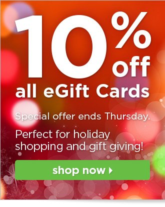 10% off all eGift Cards!