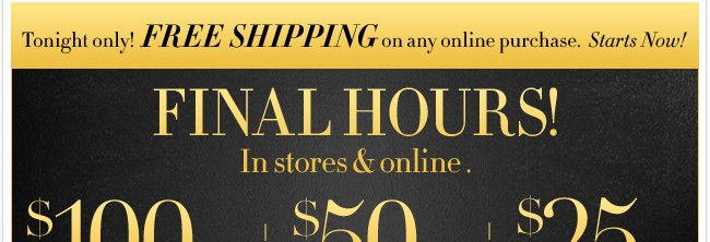 Final Hours to get $100 Off + FREE Shipping!