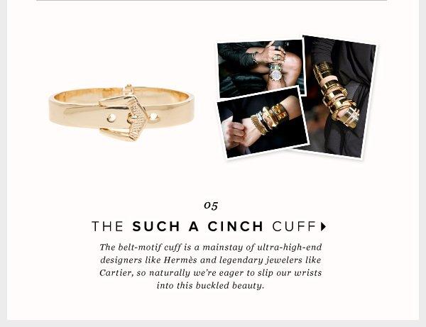 The Such a Cinch Cuff: