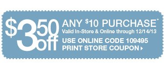 $3.50 OFF any $10 Purchase - Shop In-Store & Online