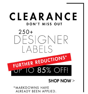 CLEARANCE - FURTHER REDUCTION