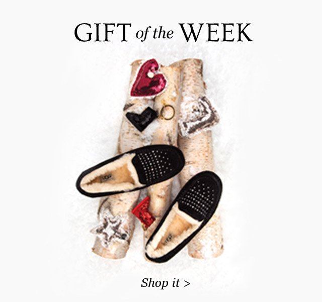 GIFT OF THE WEEK. SHOP IT.