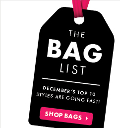 The Bag List, Decembers Top 10 Styles Are Going Fast! - Shop Bags