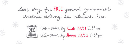 Last day for free ground guaranteed christmas deliver is almost here