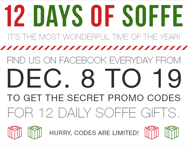 12 Days of Soffe. Dec. 8 to 19. Codes are limited.