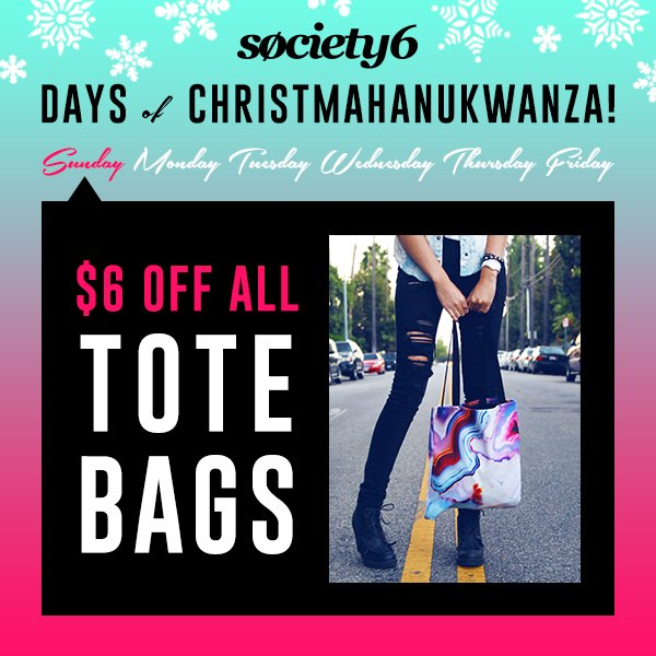 Society6 Days of Christmahanukwanza - Day 1 - $6 Off Tote Bags!