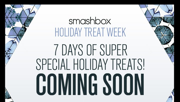 Smashbox Holiday Treat Week Coming Soon
