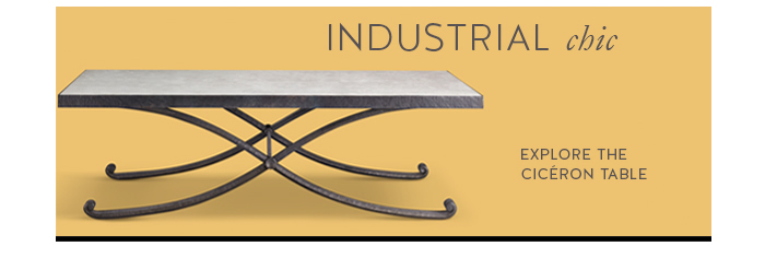 Industrial chic | Explore the Cicéron Table