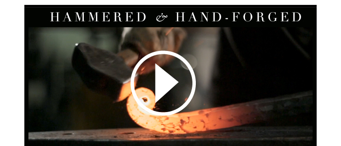 Hammered & Hand - Forged