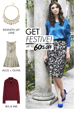 GET FESTIVE. UP TO 60% OFF