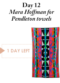Day 12 - Mara Hoffman for Pendleton Towels - 1 Day Left