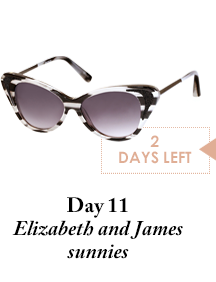 Day 11 - Elizabeth and James sunnies - 2 Days Left