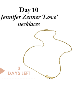 Day 10 - Jennifer Zeuner 'Love' necklaces - 3 Days Left