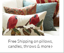 Free Shipping on pillows, candles, throws & more