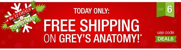 Receive free shipping on Greys Anatomy