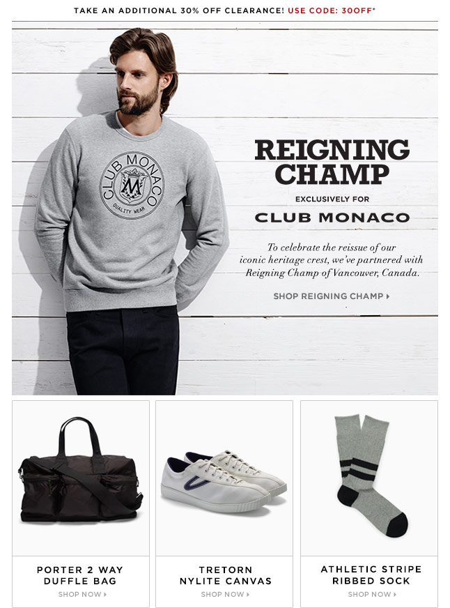 Club Classic: Introducing Reigning Champ for Club Monaco