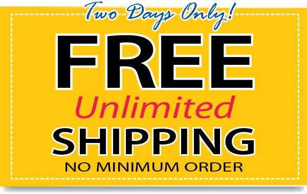 FREE Unlimited SHIPPING! No minimum order. Wow! Check it out for yourself