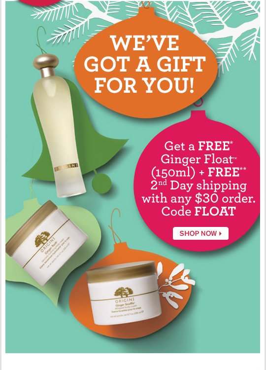 WE HAVE GOT A GIFT FOR YOU Get a FREE Ginger FLoat 150ml plus FREE 2nd Day shipping with any 30 dollars order Code FLOAT SHOP NOW