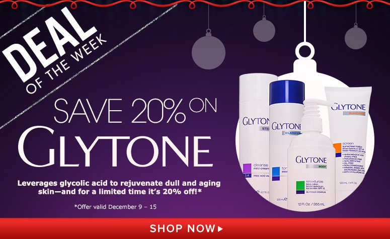 Deal of the Week: Save 20% on Glytone Leverages glycolic acid to rejuvenate dull and aging skin-and for a limited time it's 20% off!* *Offer valid December 9 - 15 Shop Now>>