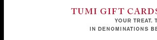 TUMI gift cards and e-gift cards