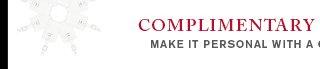 Complimentary monogramming