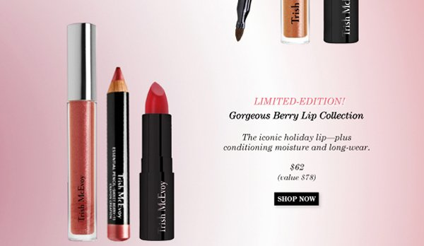 Trish McEvoy Limited-Edition! Gorgeous Berry Lip Collection