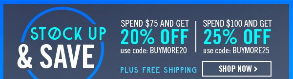 Stock Up & Save! Shop Now