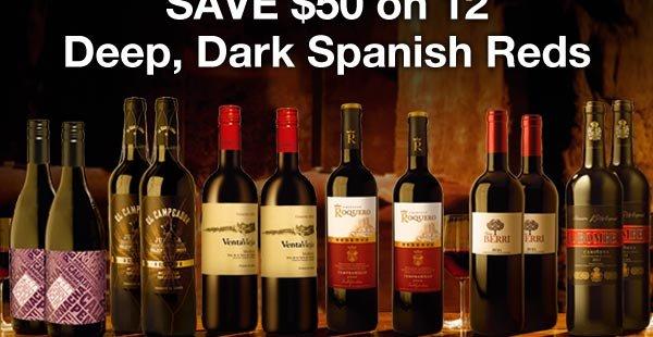 Day 8: Save $50 on 12 Deep, Dark Spanish Reds