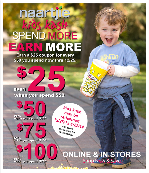 Spend  More, Earn More! It's Time To Earn $25 Off $50 Purchase Kids Kash Coupons