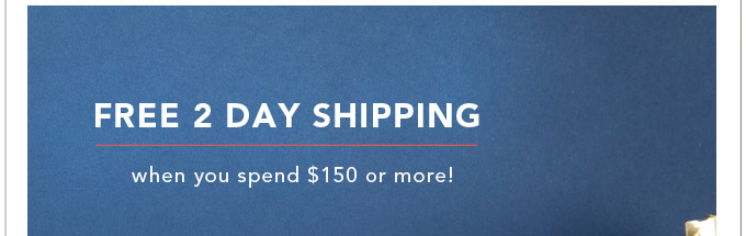 Free 2-Day Shipping! Today Only