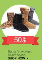 50% off Boots for women. Select styles. SHOP NOW