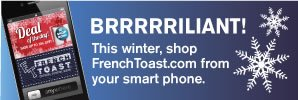 Visit the French Toast mobile site.