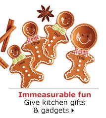 Immeasurable fun Give kitchen gifts & gadgets