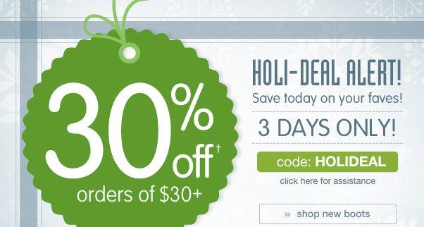 Deal Alert - 30% Off $30+!