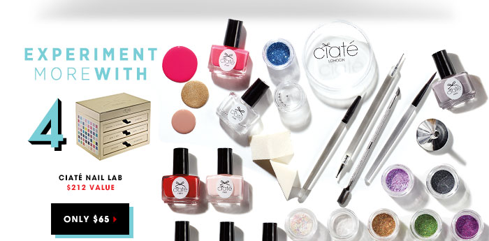 EXPERIMENT MORE WITH 4: Ciate Nail Lab. Only $65 $212 Value