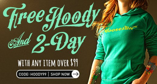 Free Moosejaw Hoody and 2ady shipping with any item over $99 code HOODY99