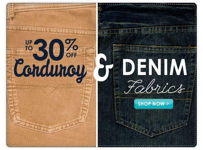 Up to 30% Off Cordury & Denim Fabrics