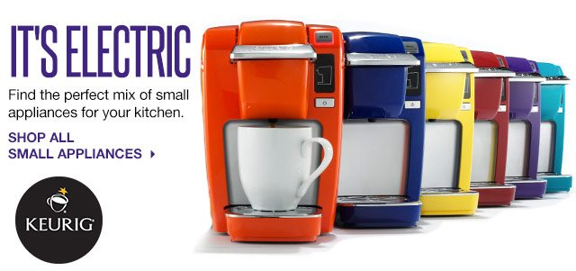 IT'S ELECTRIC: Find the perfect mix of small appliances for your kitchen. SHOP ALL SMALL APPLIANCES.