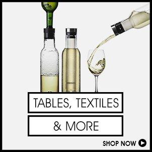 Tabletop, Textiles & More