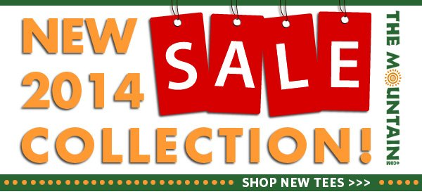 New 2014 Collection SALE. Shop New Tees >>>